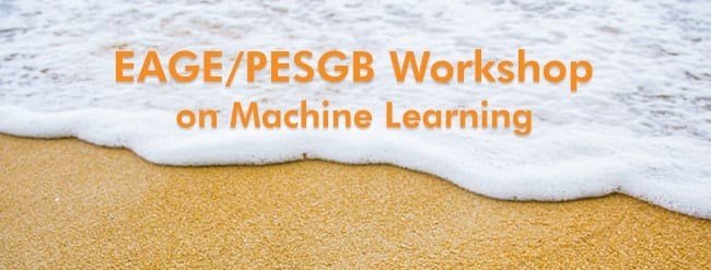 EAGE/PESGB Workshop on Machine Learning