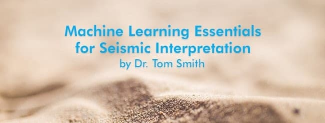 Machine Learning Essentials for Seismic Interpretation | Geophysical Society of Houston (GSH) Webinar
