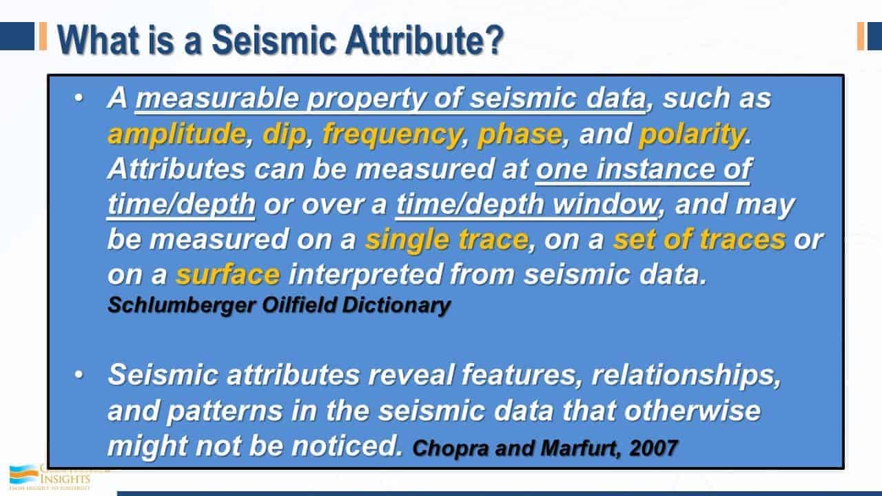 What is a seismic attribute