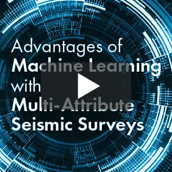 Advantages of Machine Learning with Multi Attribute Seismic Surveys Thumbnail-01