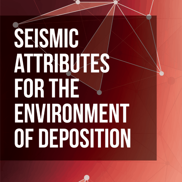 Seismic Attributes for the Environment of Deposition