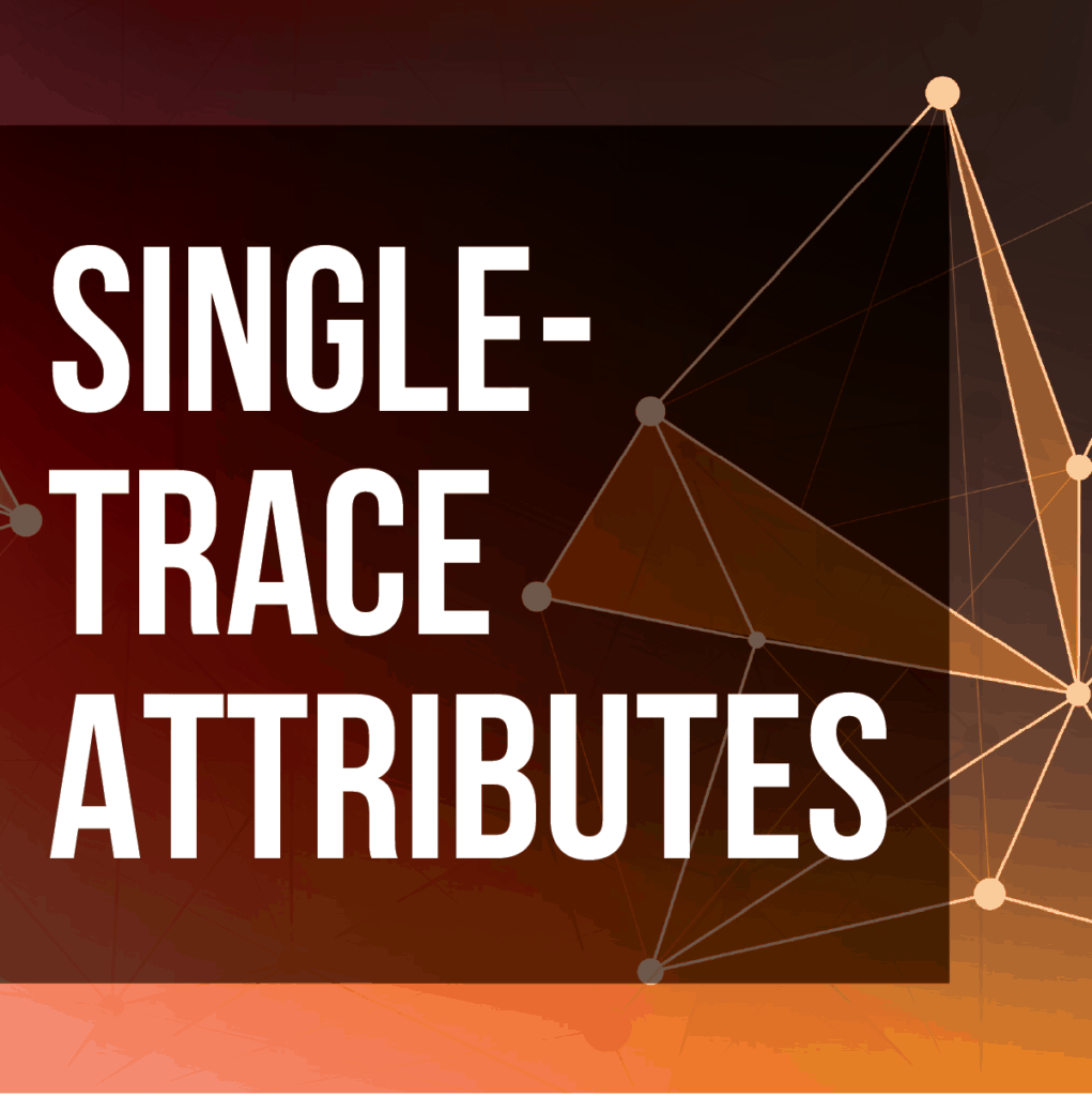 Single-trace Attributes E-course